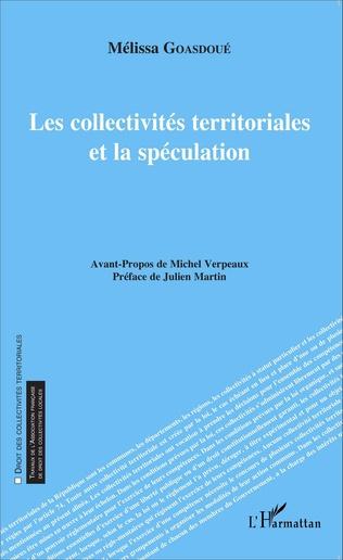 Couverture Les collectivités territoriales et la spéculation