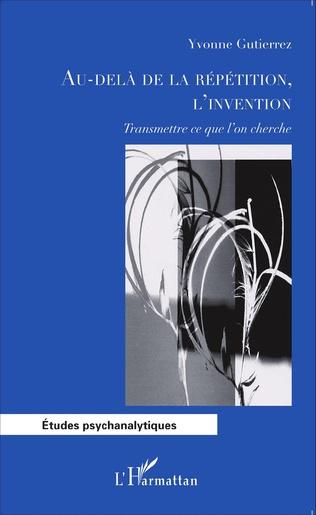 Couverture Au-delà de la répétition, l'invention