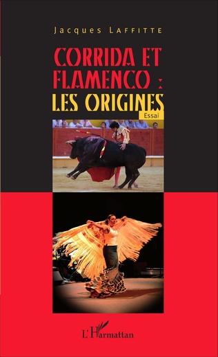 Couverture Corrida et flamenco : les origines