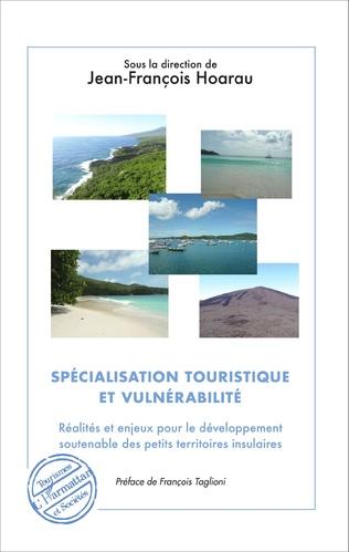 Couverture Spécialisation touristique et vulnérabilité