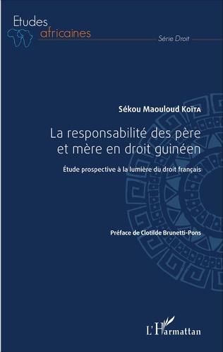 Couverture La responsabilité des père et mère en droit guinéen