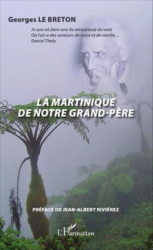 Couverture La Martinique de notre grand-père
