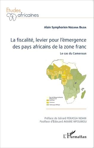 Couverture La fiscalité, levier pour l'émergence des pays africains de la zone franc