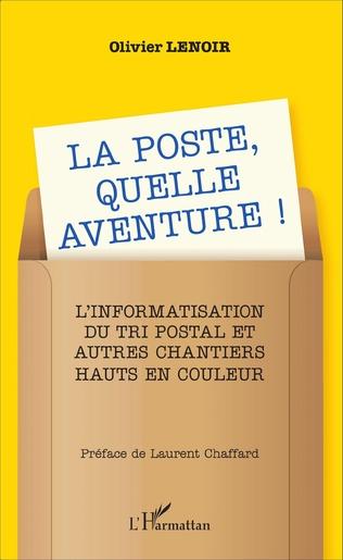 Couverture La Poste, quelle aventure !