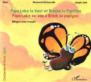 Couverture Papa Loko et le Vent et Brèche le Papillon - Papa Loko se van e Brèch se papiyon