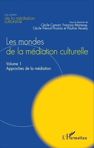 Couverture Les mondes de la médiation culturelle