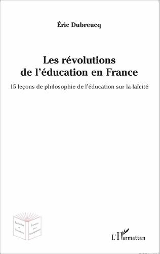 Couverture Les révolutions de l'éducation en France