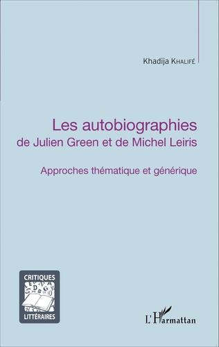 Couverture Les autobiographies de Julien Green et de Michel Leiris