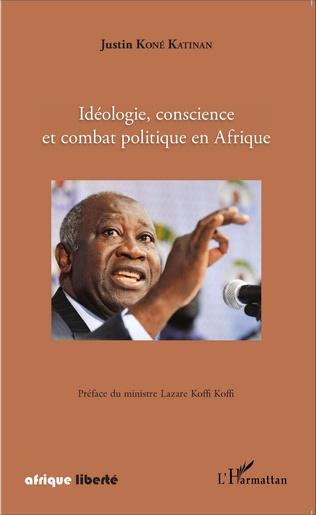 Couverture Idéologie, conscience et combat politique en Afrique