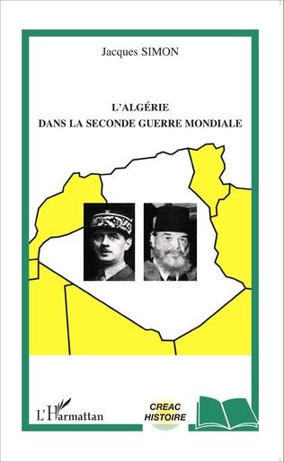 Couverture L'Algérie dans la Seconde Guerre mondiale
