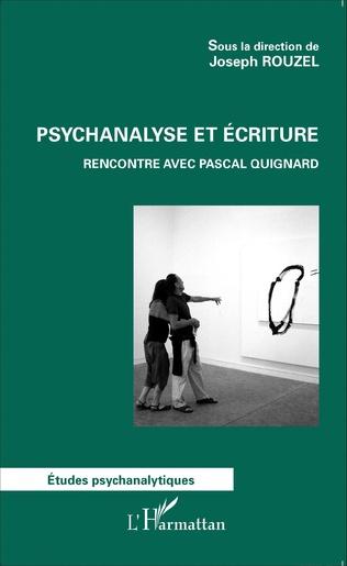 Couverture Psychanalyse et écriture