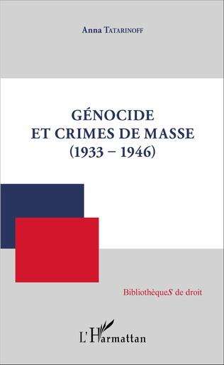 Couverture Génocide et crimes de masse (1933-1946)