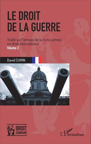 Couverture Le droit de la guerre  (Volume 2)