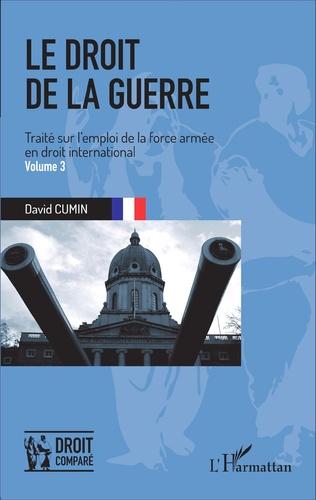 Couverture Le droit de la guerre (Volume 3)