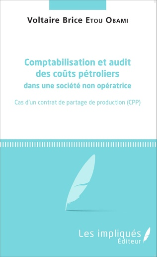Couverture Comptabilisation et audit des coûts pétroliers dans une société non opératrice