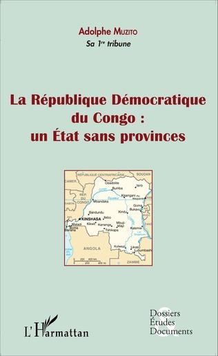 Couverture La République Démocratique du Congo : un Etat sans provinces (fascicule broché)