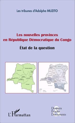Couverture Les nouvelles provinces en République Démocratique du Congo