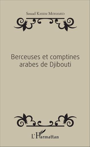 Couverture Berceuses et comptines arabes de Djibouti