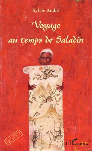 Couverture Voyage au temps de Saladin