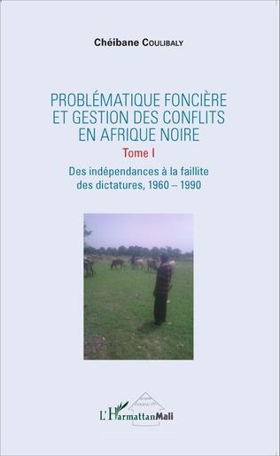 Couverture Problématique foncière et gestion des conflits en Afrique Noire