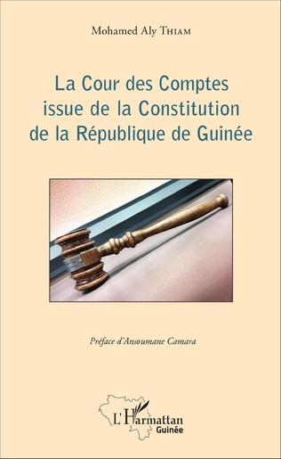 Couverture La Cour des Comptes issue de la Constitution de la République de Guinée