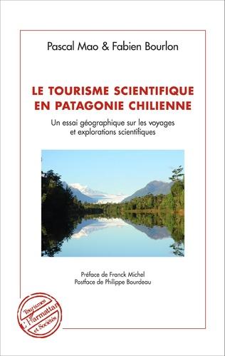 Couverture Le tourisme scientifique en Patagonie Chilienne