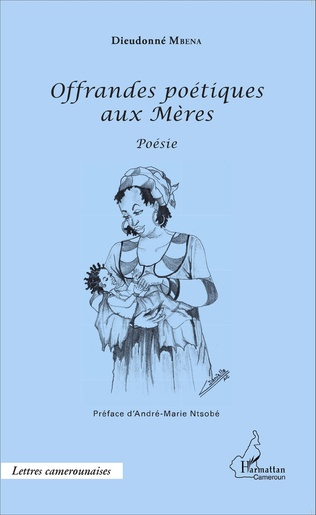 Couverture Offrandes poétiques aux Mères