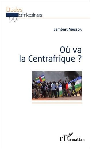 Couverture Où va la Centrafrique ?