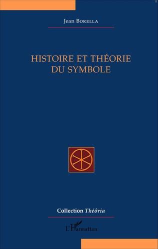 Couverture Histoire et théorie du symbole