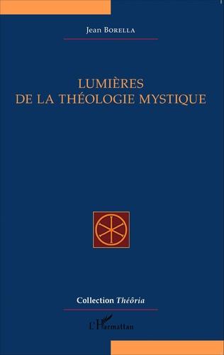 Couverture Lumières de la théologie mystique
