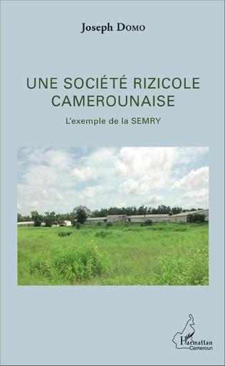 Couverture Une société rizicole camerounaise