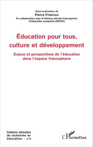 Couverture Education pour tous, culture et développement