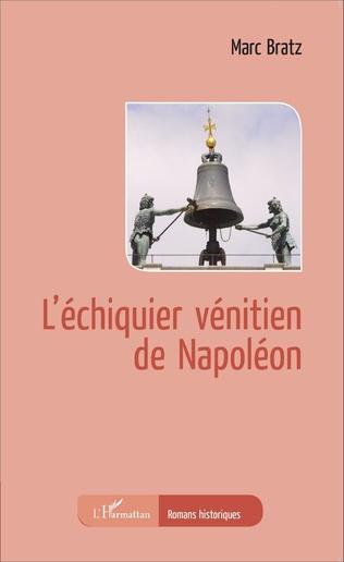 Couverture L'échiquier vénitien de Napoléon