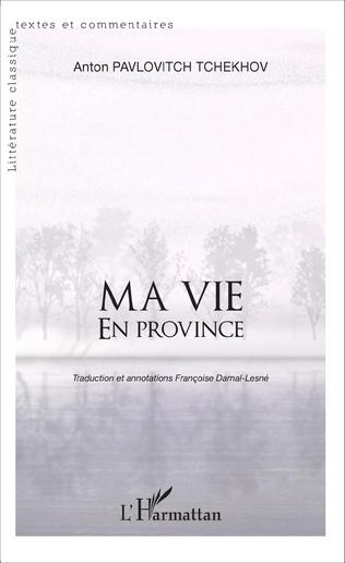 Couverture Ma vie en province
