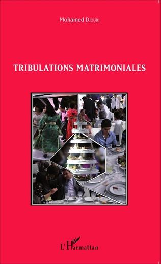 Couverture Tribulations matrimoniales