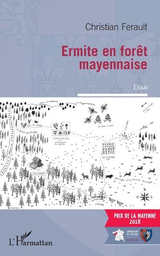 Couverture Ermite en forêt mayennaise