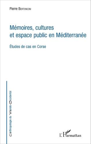 Couverture Mémoires, cultures et espace public en Méditerranée