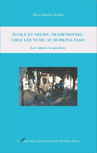 Couverture Ecole et milieu traditionnel chez les numu au Burkina Faso