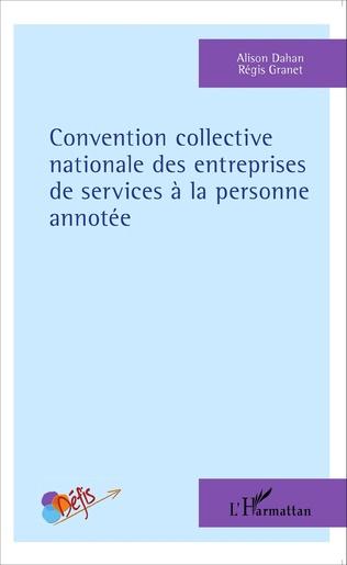 Couverture Convention collective nationale des entreprises de services à la personne annotée