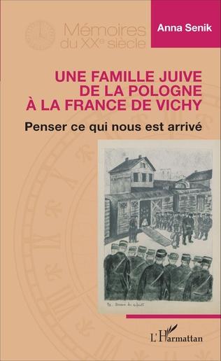 Couverture Famille juive de la Pologne à la France de Vichy