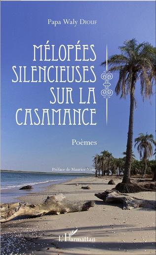 Couverture Mélopées silencieuses sur la Casamance