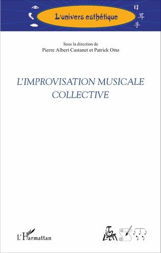 Couverture L'improvisation musicale collective