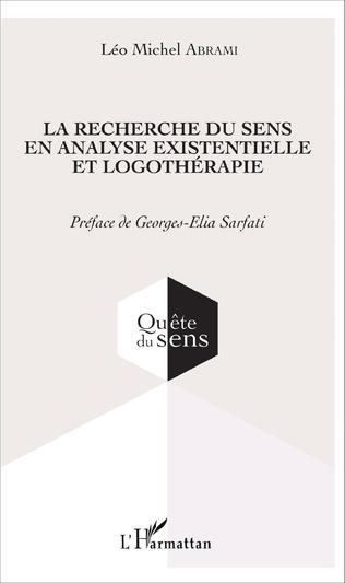 Couverture La recherche du sens en analyse existentielle et logothérapie