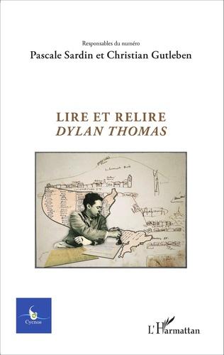 Couverture Lire et relire Dylan Thomas