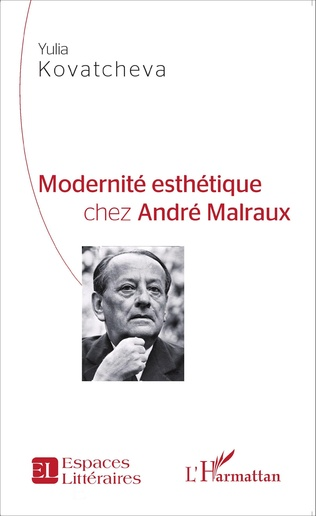 Couverture Modernité esthétique chez André Malraux