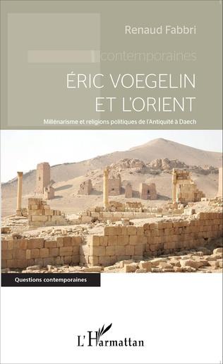 Couverture Eric Voegelin et l'Orient