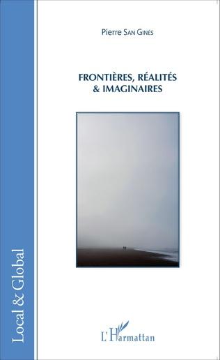 Couverture Frontières, réalités et imaginaires