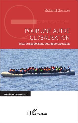 Couverture Pour une autre globalisation