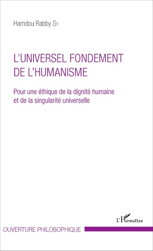Couverture L'UNIVERSEL FONDEMENT DE L'HUMANISME