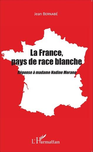 Couverture La France, pays de race blanche
